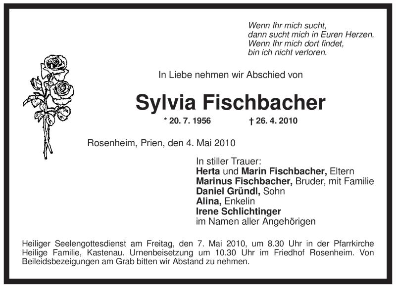 Traueranzeige für Sylvia Fischbacher vom 04.05.2010 aus OBERBAYRISCHES VOLKSBLATT