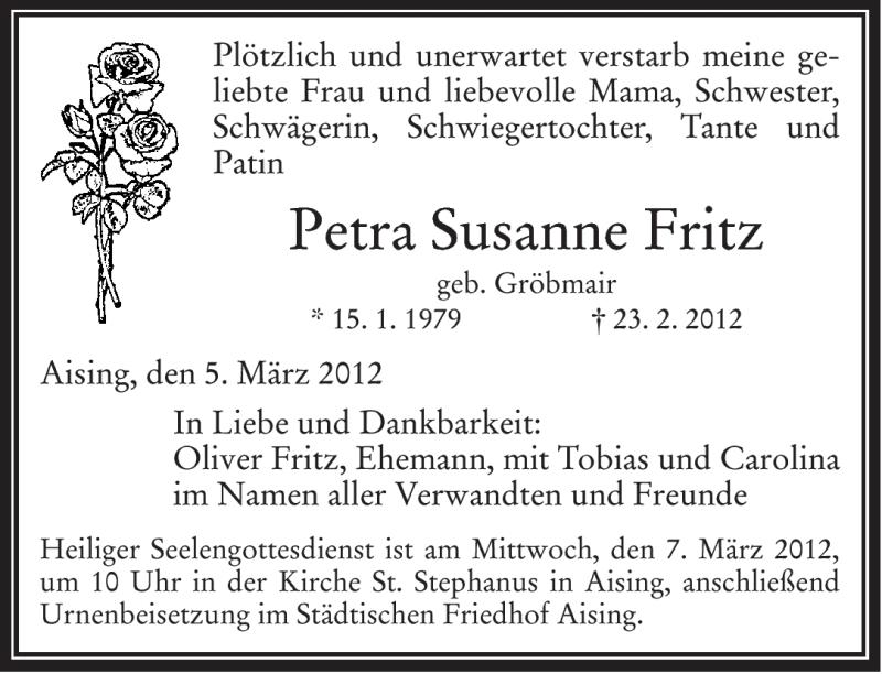 Traueranzeige für Petra Susanne Fritz vom 05.03.2012 aus OBERBAYRISCHES VOLKSBLATT