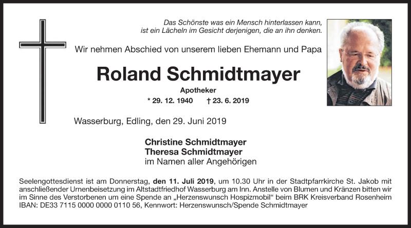 Traueranzeige für Roland Schmidtmayer vom 29.06.2019 aus ovb